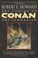 The Coming of Conan the Cimmerian | Robert E. Howard |