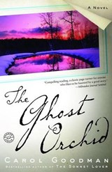 The Ghost Orchid | Carol Goodman |