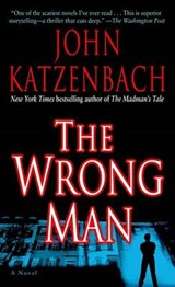 The Wrong Man | John Katzenbach |