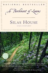 A Parchment of Leaves | Silas House |