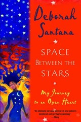 Space Between the Stars | Deborah Santana |