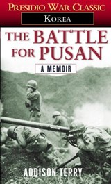 The Battle for Pusan | Addison Terry |