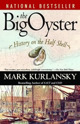 The Big Oyster | Mark Kurlansky |