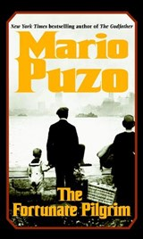 The Fortunate Pilgrim | Mario Puzo |