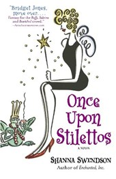 Once Upon Stilettos | Shanna Swendson |