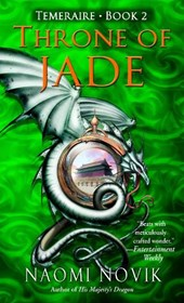 Throne of Jade | Naomi Novik |