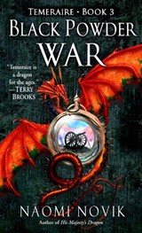Black Powder War | Naomi Novik |