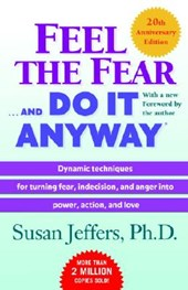 Feel the Fear and Do It Anyway | Susan Jeffers |