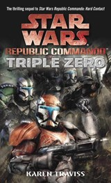 Triple Zero: Star Wars Legends (Republic Commando) | Karen Traviss |