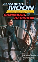Command Decision | Elizabeth Moon |