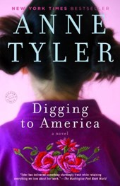 Digging to America | Anne Tyler |