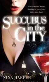 Succubus in the City | Nina Harper |