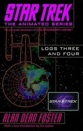 Star Trek Logs Three and Four