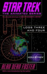 Star Trek Logs Three and Four | Alan Dean Foster |