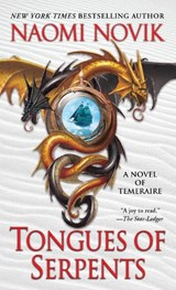 Tongues of serpents | Naomi Novik |