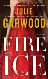 Fire and Ice | Julie Garwood |