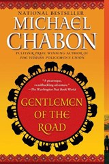 Gentlemen of the Road | M Chabon |