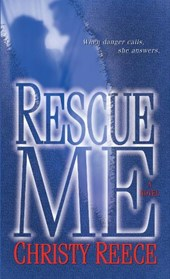 Rescue Me | Christy Reece |