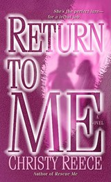 Return to Me | Christy Reece |