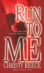 Run to Me | Christy Reece |