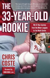 The 33-Year-Old Rookie | Chris Coste |
