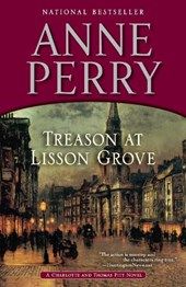 Treason at Lisson Grove | Anne Perry |