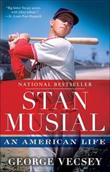 Stan Musial | George Vecsey |