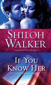 If You Know | Shiloh Walker |