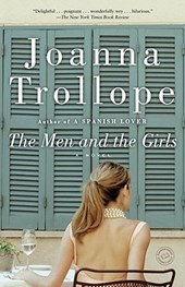 The Men and the Girls | Joanna Trollope |