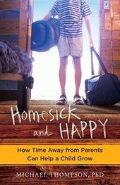 Homesick and happy | Thompson, Michael, Ph.d. |