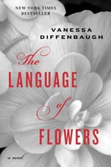 The Language of Flowers | Vanessa Diffenbaugh |