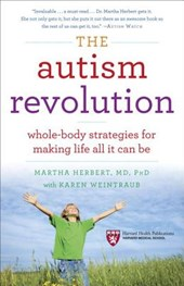 The Autism Revolution | Herbert, Martha, M.D., Ph.D. |