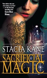 Sacrificial Magic | Stacia Kane |