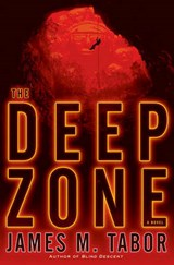 The Deep Zone | James Tabor |