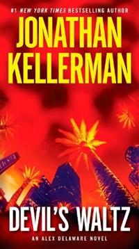 Devil's Waltz | Jonathan Kellerman |