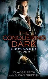 The Conquering Dark | Griffith, Clay ; Griffith, Susan |