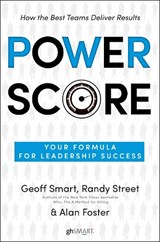 Power Score | Smart, Geoff ; Street, Randy ; Foster, Alan |
