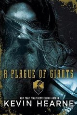 A Plague of Giants | Kevin Hearne |