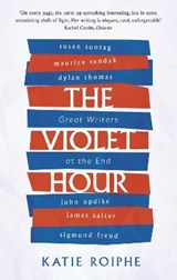 Violet hour | Katie Roiphe |