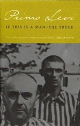 If This Is A Man/The Truce | Primo Levi |