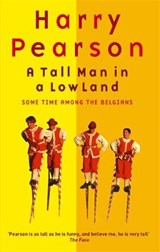 A Tall Man in a Low Land | Harry Pearson |