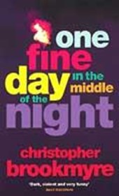 One Fine Day In The Middle Of The Night | Christopher Brookmyre |