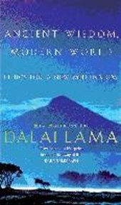 Ancient Wisdom, Modern World | Dalai Lama |