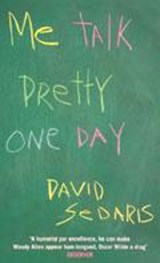 Me talk pretty one day | David Sedaris |