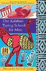 The Kalahari Typing School For Men | Alexander McCall Smith |