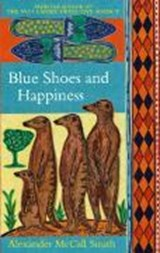 Blue Shoes And Happiness | Alexander Mccall Smith |