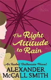 Right Attitude To Rain | Alexander Mccall Smith |
