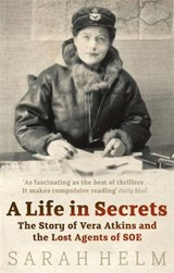 Life In Secrets | Sarah Helm |