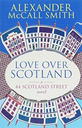 Love Over Scotland | Alexander Mccall Smith |