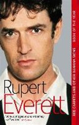 Red Carpets And Other Banana Skins | Rupert Everett |
